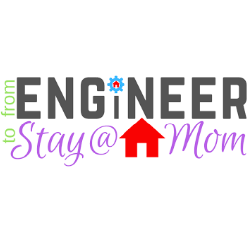 From Engineer to Stay at Home Mom logo with link to article