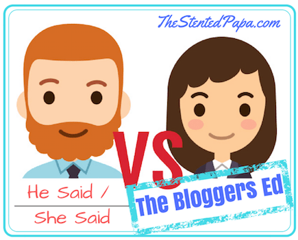 He Said / She Said The Bloggers Ed