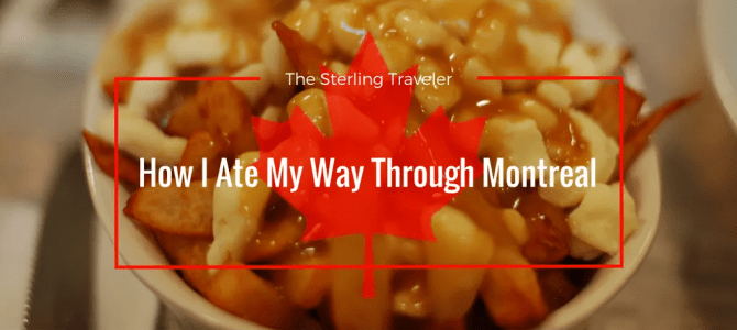 How I Ate My Way Through Montreal