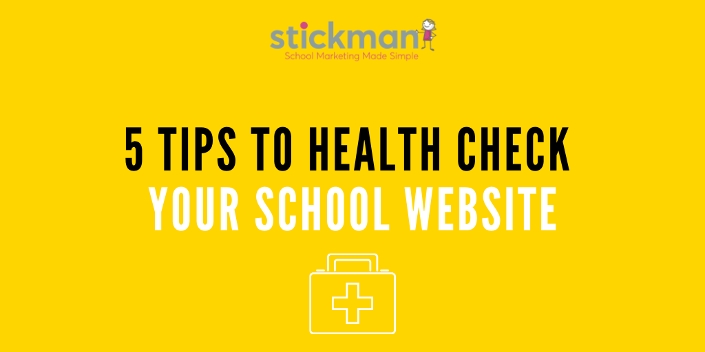 5 Tips to Health Check Your School Website