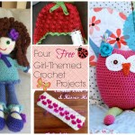 Four Girl-Themed Crochet Projects