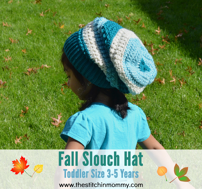 Fall Slouch Hat - Toddler Size 3-5 Years   www.thestitchinmommy.com