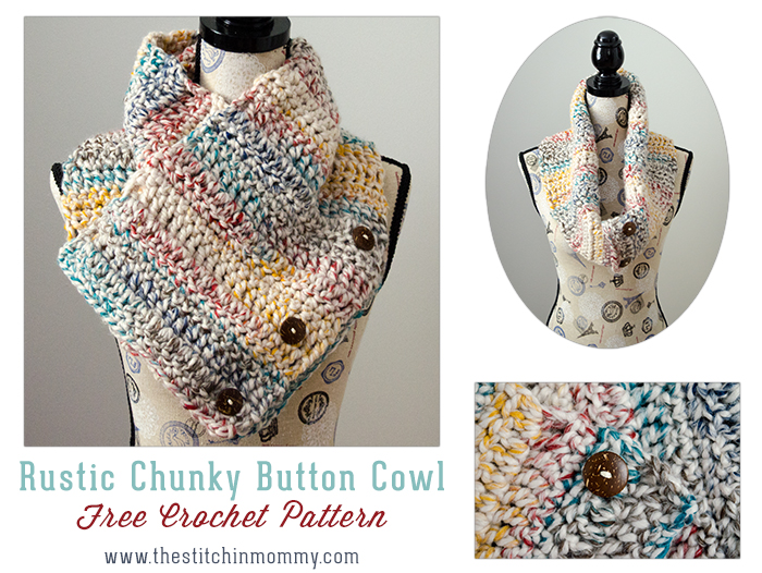 Rustic Chunky Button Cowl - Free Crochet Pattern - Scarf of the Month Club hosted by The Stitchin' Mommy and Oombawka Design   www.thestitchinmommy.com