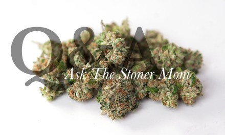 Q&A: What should a stoner mom's smoking schedule look like?