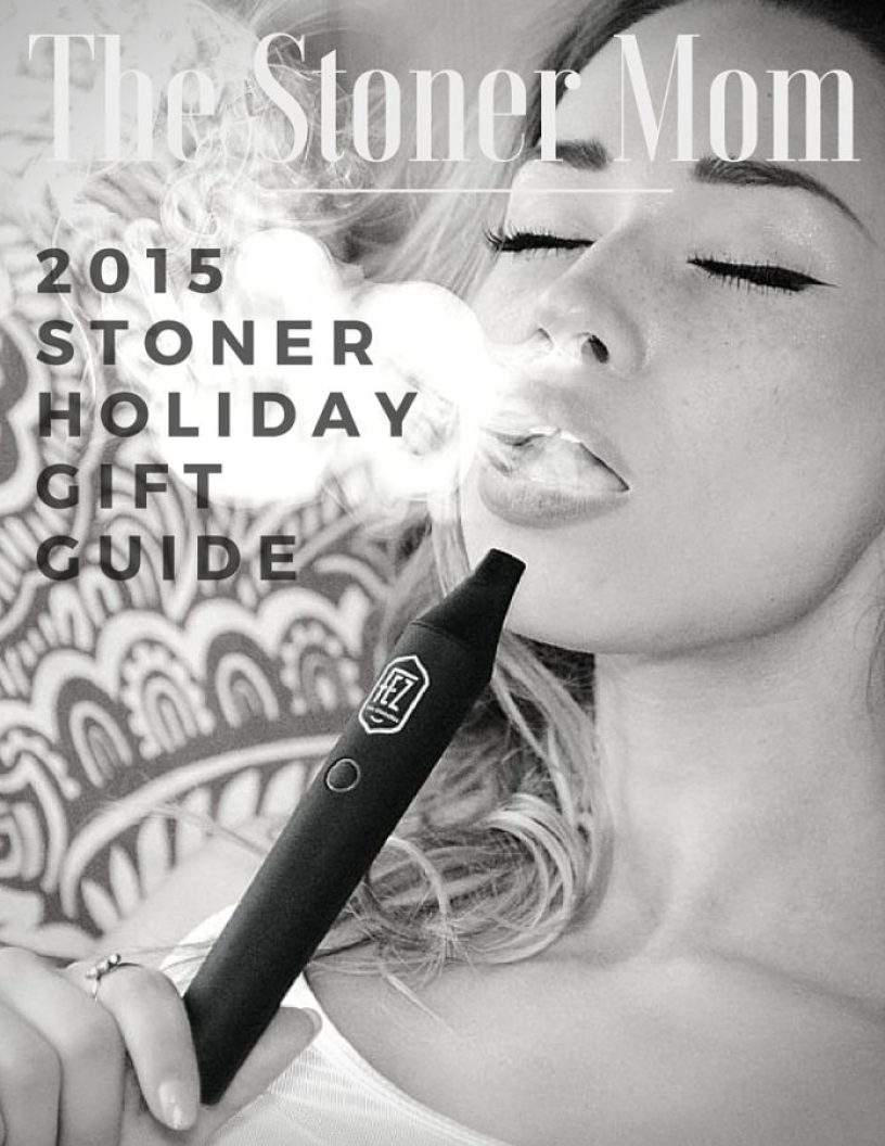 Gifts for Stoners