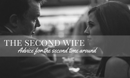 The Second Wife: Advice for the Second Time Around