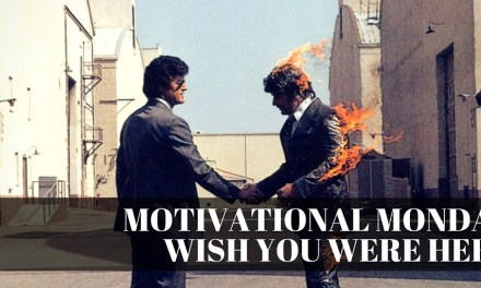Not Very Motivational Monday: Wish You Were Here