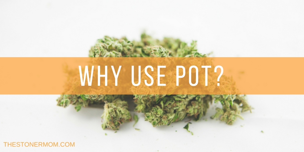 Why Use Pot?