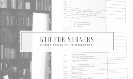 Getting Things Done for Stoners | a Crash Course in Life Management