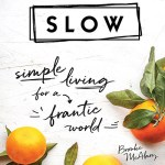 slow by brooke mcalary