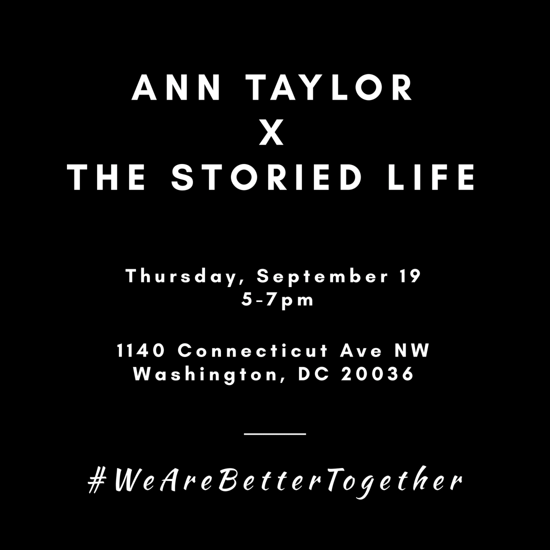 Ann-Taylor-x-The-Storied-Life-We-Are-Better-Together-DC-Event-IMG1