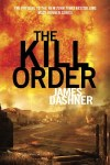The Kill Order by James Dashner (The Maze Runner Series)
