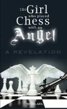 The Girl Who Played Chess with an Angel