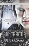 Iron Traitor by Julie Kagawa