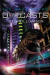 Outcasts by Jill Williamson