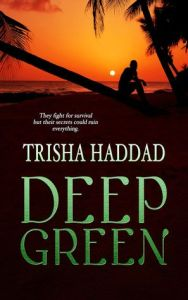 Deep Green by Trisha Haddad