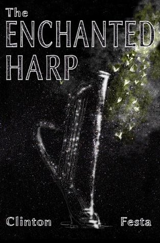 The Enchanted Harp by Clinton Festa