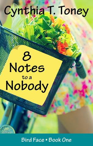 8 Notes to a Nobody by Cynthia Toney