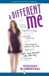 A Different Me by Deborah Blumenthal