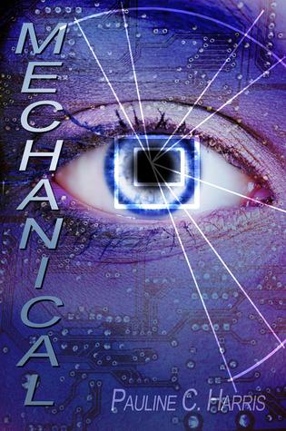 Mechanical by Pauline C. Harris