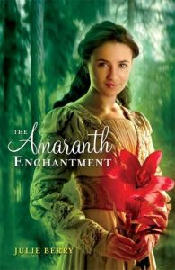 Amaranth Enchantment by Julie Berry