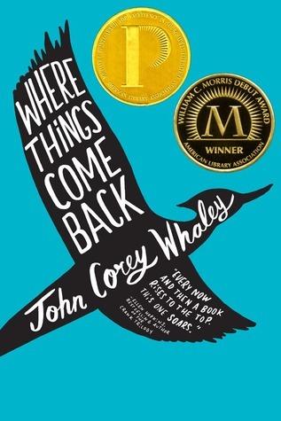 Where Things Come Back by John Corey Whalen