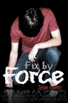 Fix by Force by Jason Warne