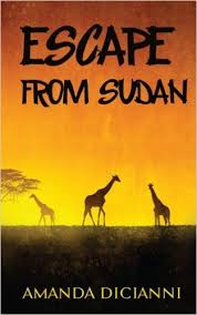 Escape from Sudan by Amanda DiCianni