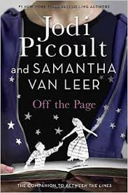 Off the Page by Jodi Picoult and Samantha van Leer