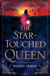 The Star-Touched Queen Roshani Choksi