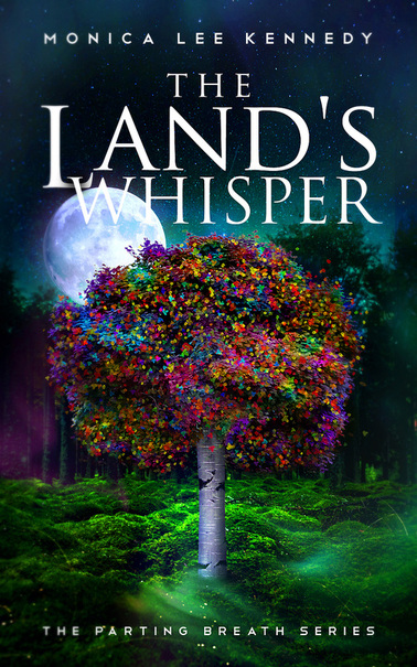 The Land's Whisper by Monica Kennedy