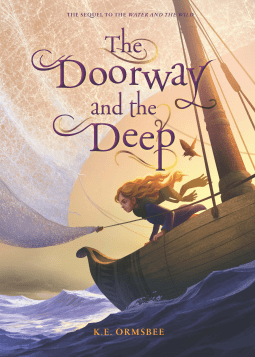 The Doorway and the Deep by K E Ormsbee