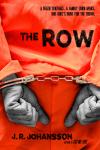 The Row by J. R. Johansson