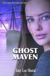 Ghost Maven by Tony Lee Moral