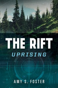 The Rift Uprising by Amy S Foster
