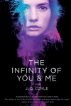 The Infinity of You and Me by J. Q. Coyle