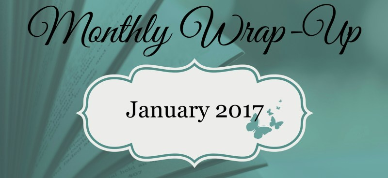 January 2017 Monthly Wrap-Up