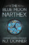 The Blue Moon Narthex by N J Donner