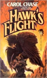 Hawk's Flight by Carol Chase