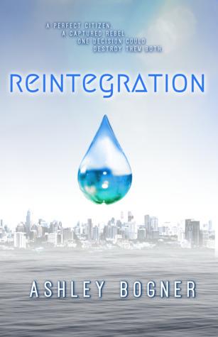 Reintegration by Ashley Bogner