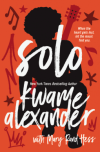 Solo by Kwame Alexander and Mary Rand Hess