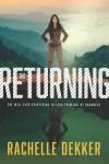 The Returning by Rachelle Dekker