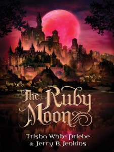 Ruby Moon by Trisha White Priebe and Jerry Jenkins
