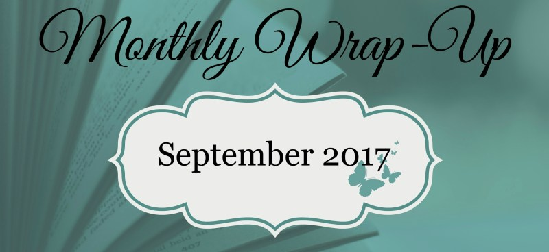 September 2017 Monthly Wrap-Up