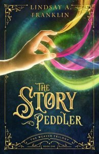 The Story Peddler by Lindsay Franklin