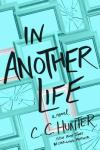In Another Life by C. C. Hunter