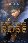 Everlasting Rose (Belles #2) by Dhonielle Clayton