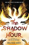 The Shadow Hour (Girl at Midnight #2) by Melissa Grey