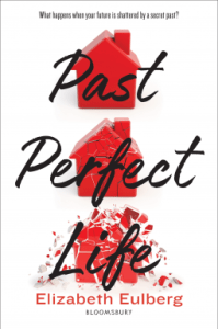 Past Perfect Life by Elizabeth Eulberg cover shows three red houses in a vertical line, the top intact, second beginning to crumble and the third breaking apart.