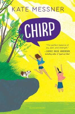 Chirp by Kate Messner